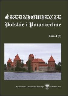 Średniowiecze Polskie i Powszechne. T. 4 (8)