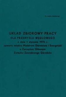 Układ Zbiorowy Pracy dla Przemysłu Węglowego z dnia 1 stycznia 1975 r.