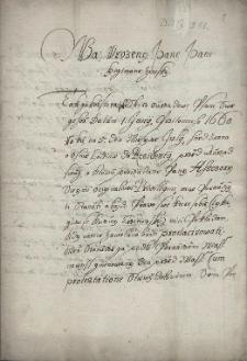 Pismo pana Karola Mitrowskiego z Nemysla z 13.07.1660 r. do starosty ziemskiego księstwa cieszyńskiego Adama Borka z Rostropic wyjaśniające jego prawa do warzenia i sprzedaży piwa w karczmie w Trzycieżu wbrew przywilejom miasta Cieszyna