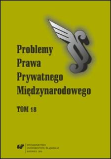 Problemy Prawa Prywatnego Międzynarodowego. Tom 18