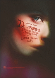 De-shamed : feminist strategies of transgression : the case of Lorna Crozier's poetry