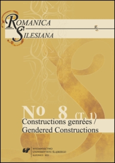 Romanica Silesiana. T. 8 (cz. 1) : Constructions genrées = Gendered constructions