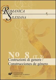 Romanica Silesiana. T. 8 (cz. 2) : Costruzioni di genere = Construcciones de género