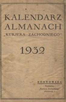 """Kalendarz almanach """"Kurjera Zachodniego"""". 1932"""