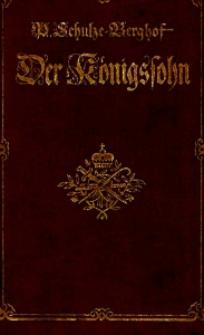 Der Königssohn. Ein friederzianischer Roman. Bd. 2.