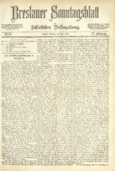 Breslauer Sonntagsblatt der Schlesischen Volkszeitung, 1882, Jg. 11, No. 18