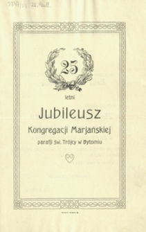 25 letni Jubileusz Kongregacji Mariańskiej parafii św. Trójcy w Bytomiu