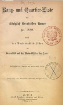 Rang- und Quartier-Liste der Königlich Preußischen Armee für 1880. Nebst den Anciennetäts-Listen der Generalität und der Stabs-Offiziere der Armee