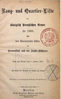 Rang- und Quartier-Liste der Königlich Preußischen Armee für 1889. Mit den Anciennetäts-Listen der Generalität und der Stabs-Offiziere
