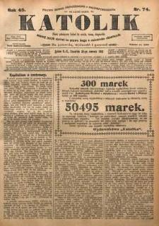 Katolik, 1912, R. 45, nr 74