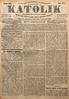 Katolik, 1912, R. 45, nr 77