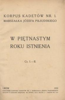 Korpus Kadetów Nr 1 Marszałka Józefa Piłsudskiego w piętnastym roku istnienia