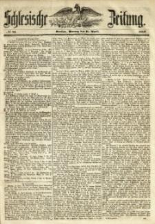 Schlesische Zeitung, 1850, No. 91