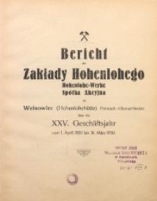 Bericht der Zakłady Hohenlohego Hohenlohe-Werke Spółka Akcyjna zu Wełnowiec (Hohenlohehütte) Polnisch-Oberschlesien über das 25. Geschäftsjahr vom 1. April 1929 bis 31. März 1930