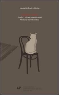 Poetka i Świat : studia i szkice o twórczości Wisławy Szymborskiej