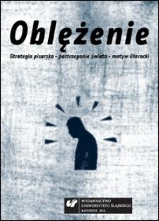 Oblężenie : strategia pisarska - postrzeganie światła - motyw literacki