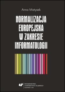 Normalizacja europejska w zakresie informatologii