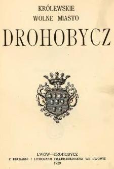 Królewskie Wolne Miasto Drohobycz