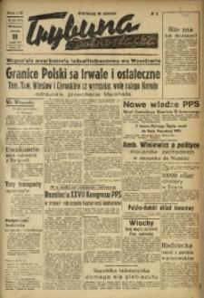 Trybuna Dolnośląska, 1947, R. 3, nr 320