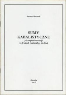 Sumy kabalistyczne jako sposób datacji w drukach i epigrafice śląskiej