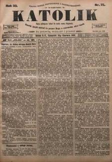 Katolik, 1900, R. 33, nr 75
