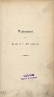 Wiadomości do dziejów polskich z Archiwum Prowincyi Szląskiej
