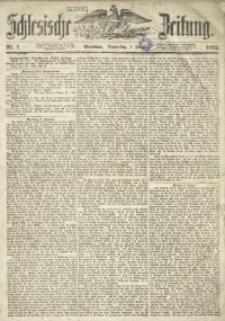 Schlesische Zeitung, 1852, Nr. 1