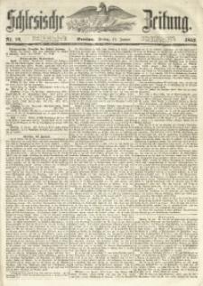 Schlesische Zeitung, 1852, Nr. 16