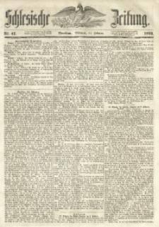 Schlesische Zeitung, 1852, Nr. 42