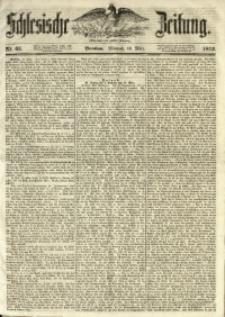 Schlesische Zeitung, 1853, Nr. 63
