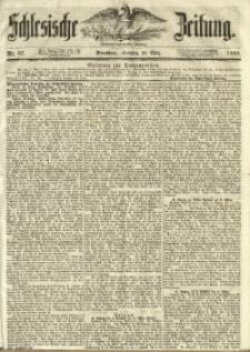 Schlesische Zeitung, 1853, Nr. 67