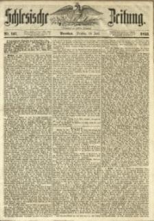 Schlesische Zeitung, 1853, Nr. 147