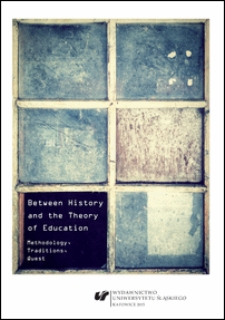 Between history and the theory of education: methodology, traditions, quest