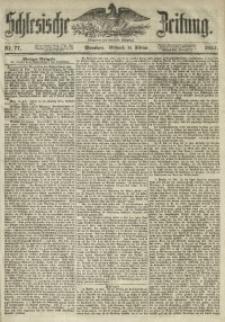 Schlesische Zeitung, 1854, Jg. 113, Nr. 77