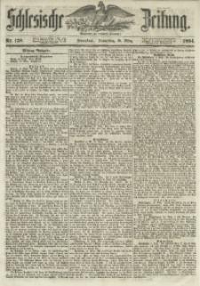 Schlesische Zeitung, 1854, Jg. 113, Nr. 128