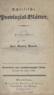 Schlesische Provinzialblätter, 1845, 121. Bd., 1/6. St.: Januar/Juni