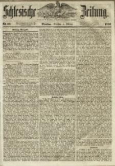 Schlesische Zeitung, 1856, Jg. 115, Nr. 60
