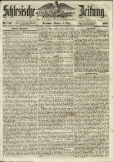 Schlesische Zeitung, 1856, Jg. 115, Nr. 108