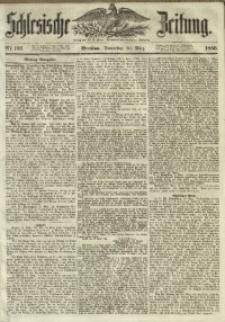 Schlesische Zeitung, 1856, Jg. 115, Nr. 136