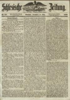 Schlesische Zeitung, 1856, Jg. 115, Nr. 147