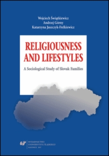 Religiousness and lifestyles : a sociological study of Slovak families