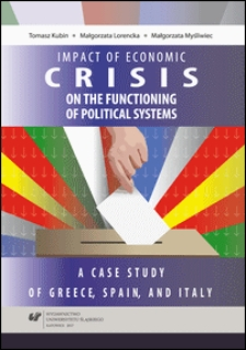 Impact of economic crisis on the functioning of political systems : a case study of Greece, Spain, and Italy
