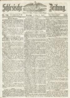 Schlesische Zeitung, 1855, Jg. 114, Nr. 189