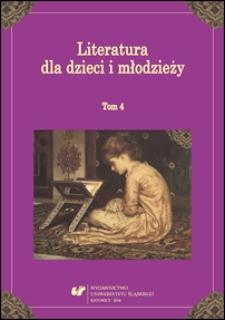 Literatura dla dzieci i młodzieży. T. 4