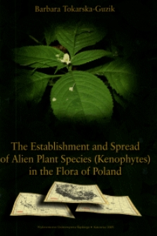 The Establishment and Spread of Alien Plant Species (Kenophytes) in the Flora of Poland