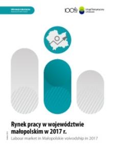 Rynek pracy w województwie małopolskim w 2017 r. Tablice