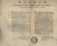 Rozkaz Nayiasnieyszego Krola Jmci Pruskiego do Woiewodztwa Krakowskiego i Xięstwa Siewierskiego