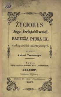 Życiorys Jego Świątobliwości papieża Piusa IX. według źródeł autentycznych