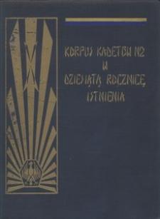 Korpus Kadetów Nr 2 w dziesiątą rocznicę istnienia 1919/1920 - 1929/1930