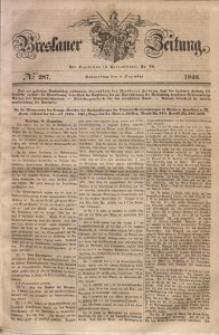 Breslauer Zeitung, 1848, No 287